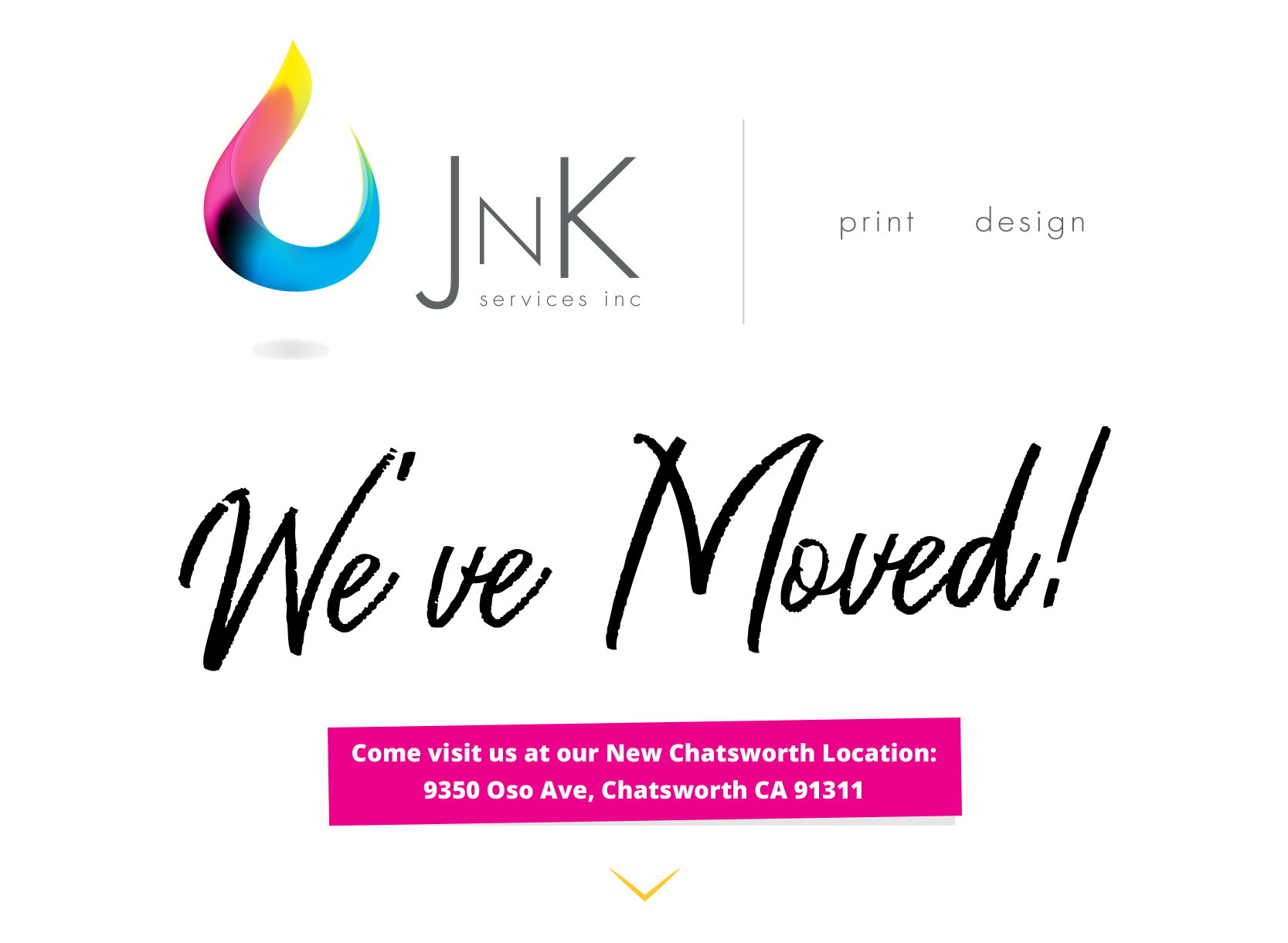 We've Moved to 9350 Oso Ave, Chatsworth, CA 91311