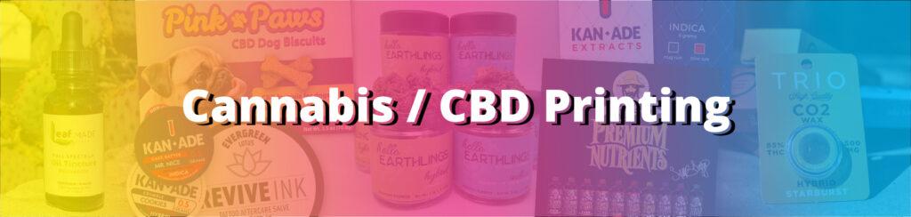 Cannabis / CBD / Marjuana Printing & Design